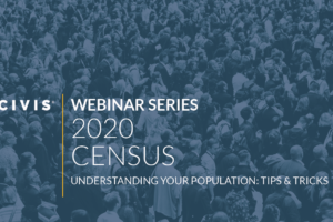Webinar: Census 2020 - Understanding your population: tools and tricks
